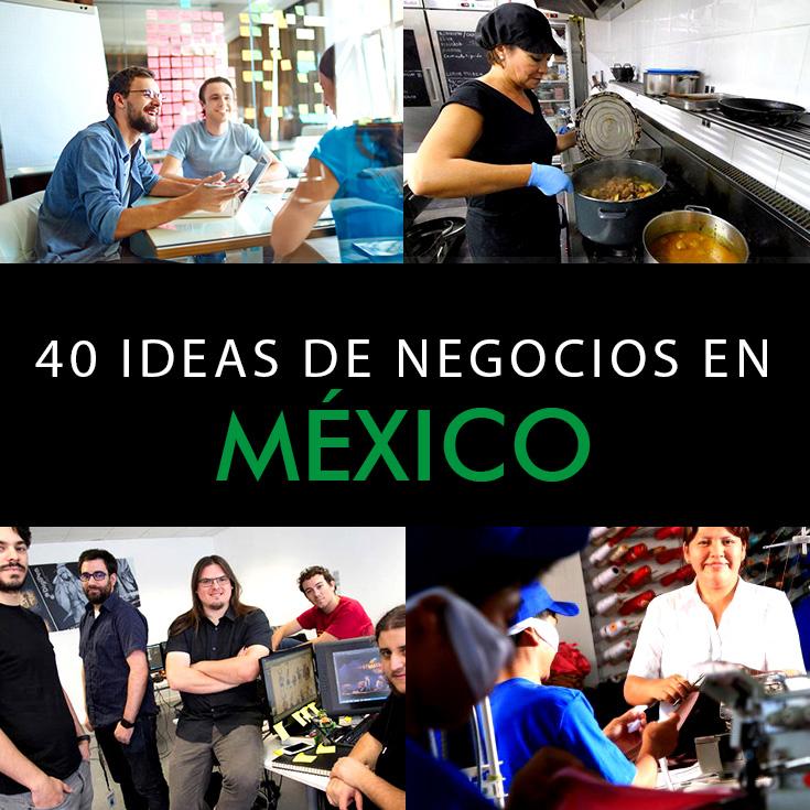 TOP 40 Ideas De Negocios En México Para El 2018   Ingreso Pasivo