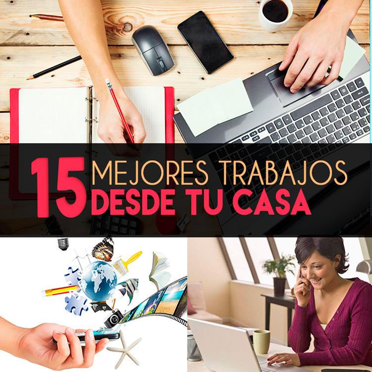 15 Mejores Trabajos Desde Tu Casa - Buenas Ideas Para Trabajar En ...
